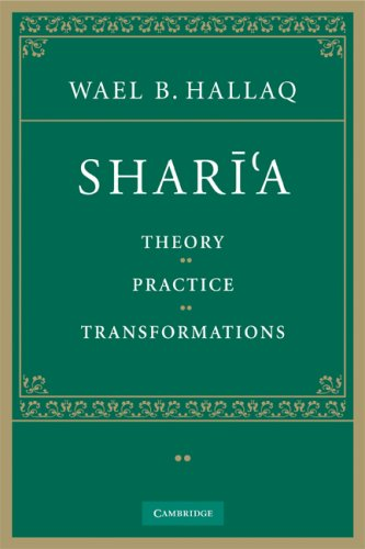 Shari'a: Theory, Practice, Transformations 9780521678742