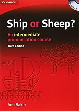 Ship or Sheep?: An Intermediate Pronunciation Course [With 4 CDs] 9780521606738