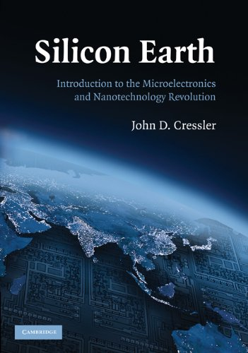 Silicon Earth: Introduction to Microelectronics and Nanotechnology Revolution 9780521705059