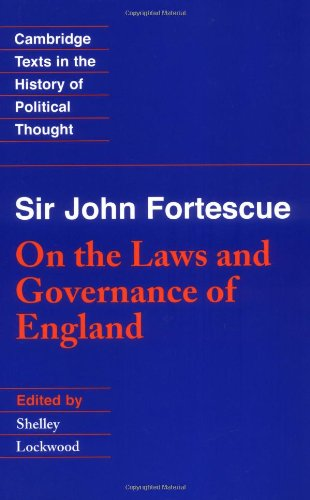 Sir John Fortescue: On the Laws and Governance of England 9780521589963