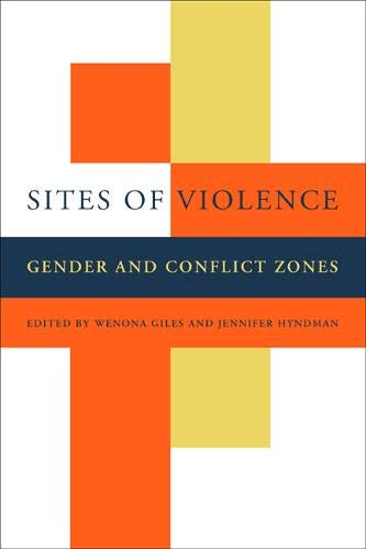 Sites of Violence: Gender and Conflict Zones 9780520237919