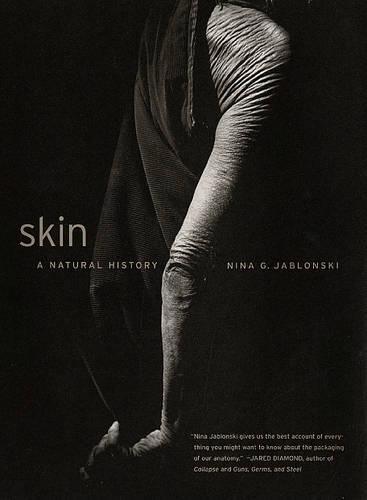 Skin: A Natural History 9780520242814