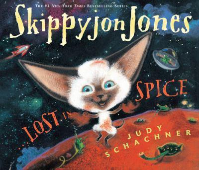 Skippyjon Jones... Lost in Spice [With CD (Audio)]
