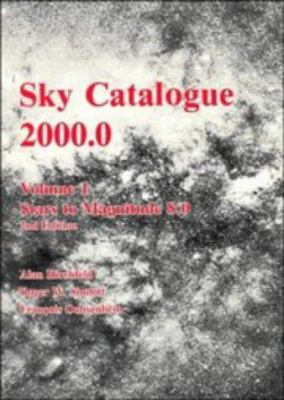 Sky Catalogue 2000.0: Volume 1 9780521427364