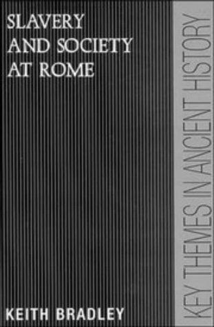 Slavery and Society at Rome 9780521378871