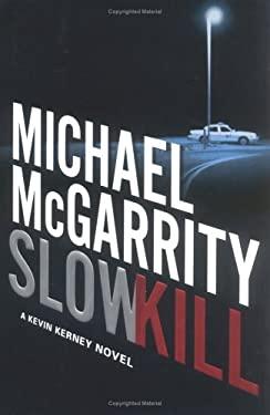Slow Kill 9780525947998