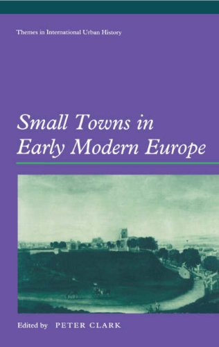 Small Towns in Early Modern Europe 9780521464635