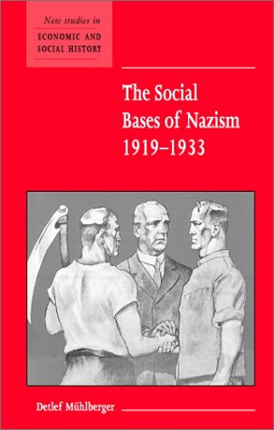 The Social Bases of Nazism, 1919-1933 9780521003728
