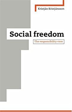 Social Freedom: The Responsibility View