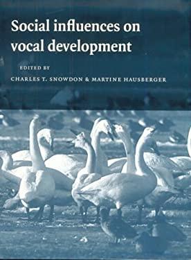 Social Influences on Vocal Development 9780521495264