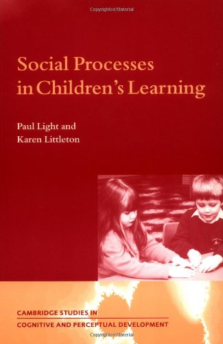 Social Processes in Children's Learning 9780521596916
