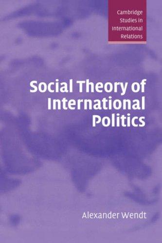 Social Theory of International Politics 9780521465571