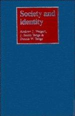 Society and Identity: Toward a Sociological Psychology 9780521323253