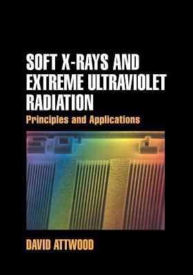 Soft X-Rays and Extreme Ultraviolet Radiation: Principles and Applications 9780521029971