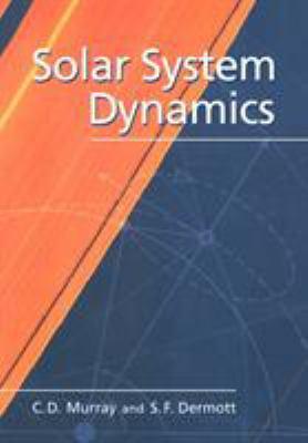 Solar System Dynamics 9780521575973