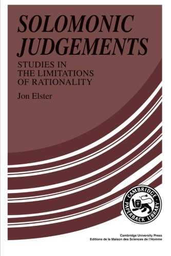 Solomonic Judgements: Studies in the Limitations of Rationality 9780521376082