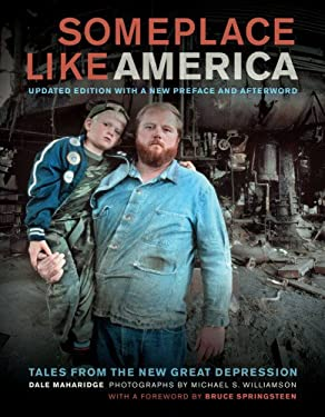 Someplace Like America: Tales from the New Great Depression 9780520274518