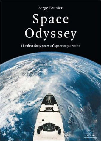 Space Odyssey: The First Forty Years of Space Exploration 9780521813563