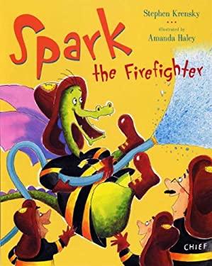 Spark the Firefighter 9780525478874