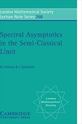 Spectral Asymptotics in the Semi-Classical Limit 1770479