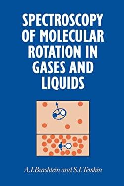 Spectroscopy of Molecular Rota 9780521454650
