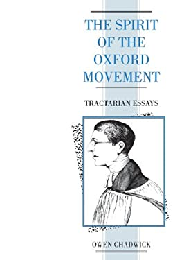 Spirit of the Oxford Movement: Tractarian Essays 9780521424400