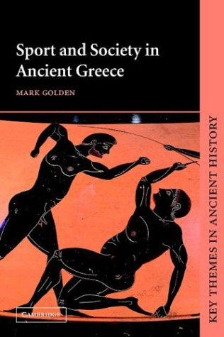 Sport and Society in Ancient Greece 9780521497909