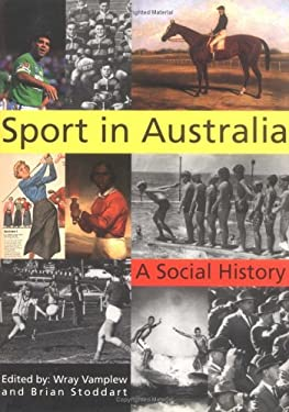 Sport in Australia: A Social History 9780521435130