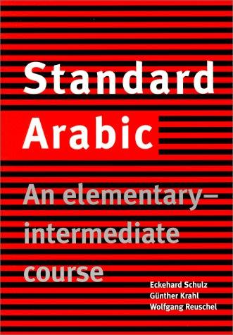 Standard Arabic: An Elementary-Intermediate Course 9780521774659