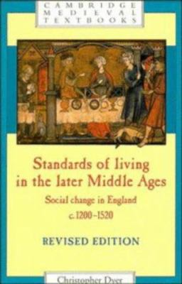 Standards of Living in the Later Middle Ages: Social Change in England C.1200 1520 9780521251273