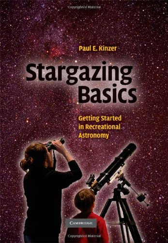 Stargazing Basics: Getting Started in Recreational Astronomy 9780521728591