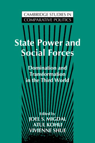 State Power and Social Forces: Domination and Transformation in the Third World 9780521461665