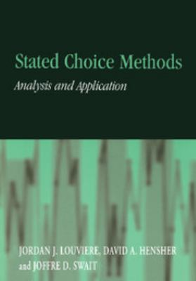 Stated Choice Methods: Analysis and Applications 9780521788304