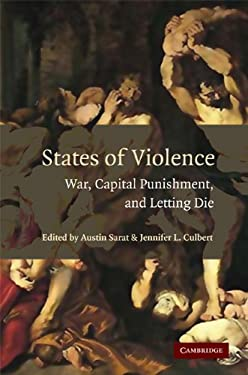 States of Violence: War, Capital Punishment, and Letting Die 9780521699761