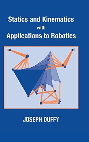 Statics and Kinematics with Applications to Robotics 9780521482134