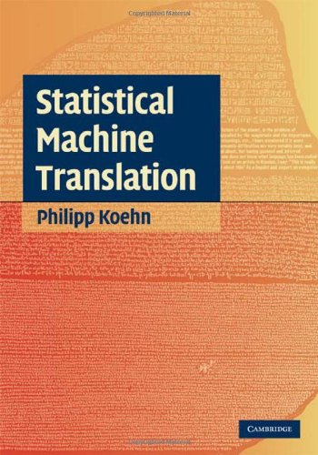 Statistical Machine Translation 9780521874151