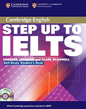 Step Up to Ielts: Self-Study Student's Book [With 2 CDs] 9780521533027