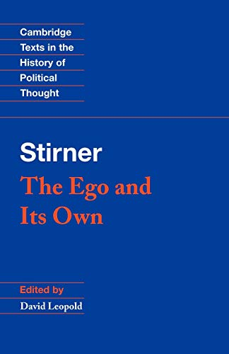 Stirner: The Ego and Its Own 9780521456470