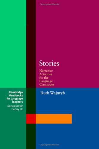 Stories: Narrative Activities for the Language Classroom 9780521001601