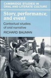Story, Performance, and Event: Contextual Studies of Oral Narrative 1740044