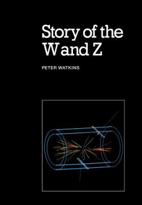 Story of W & Z 9780521318754
