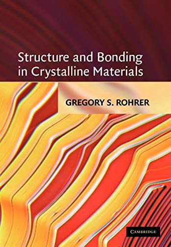 Structure and Bonding in Crystalline Materials 9780521663793