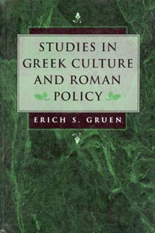 Studies in Greek Culture and Roman Policy 9780520204836