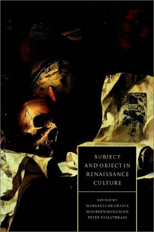 Subject and Object in Renaissance Culture 9780521455893