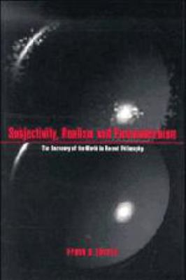 Subjectivity, Realism, and Postmodernism: The Recovery of the World 9780521444163