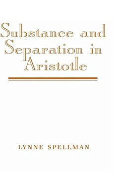Substance and Separation in Aristotle 9780521471473