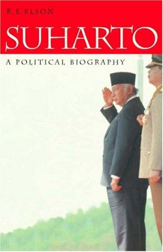 Suharto: A Political Biography 9780521773263