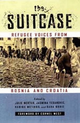 Suitcase: Refugee Voices from Bosnia & Croatia 9780520206342