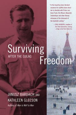 Surviving Freedom: After the Gulag 9780520237353