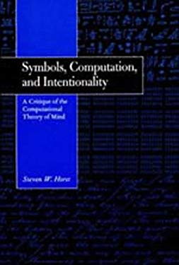 Symbols, Computation, and Intentionality 9780520200524